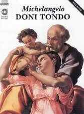 Fossi, G: Michelangelo. Il Tondo Doni. Ediz. inglese