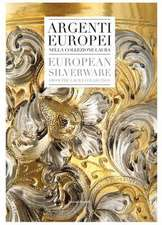 European Silverware:  From the Laura Collection