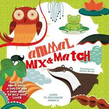 Animal Mix & Match:  Recipes and Tales for Little Cooks