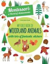 My First Book of Woodland Animals: Montessori a World of Ach