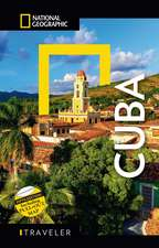 National Geographic Traveler: Cuba, Fifth Edition