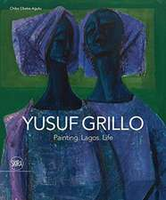 Okeke Agulu, C: Yusuf Grillo