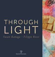 Through Light: Susan Kanaga - Filippo Rossi