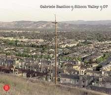 Gabriele Basilico:  Silicon Valley