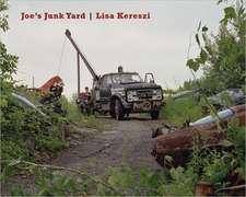 Kereszi, L: Joe's Junk Yard