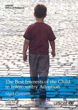 Best Interests of the Child in Intercountry Adoption (The)