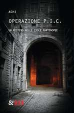 Operazione P.I.C. - Un mistero nelle isole partenopee