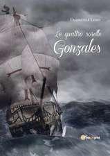 Le quattro sorelle Gonzales