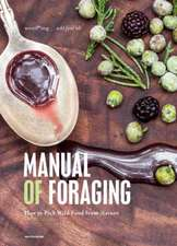 The Foraging Cookbook: How to Pick and Cook Wild Food from Nature
