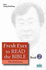 Fresh Eyes to Read the Bible - Book 2