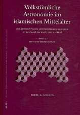 Volkstumliche Astronomie Im Islamischen Mittelalter (2 Vols):  Zur Bestimmung Der Gebetszeiten Und Der Qibla Bei Al-A Ba , Ibn Ra Q Und Al-F Ris