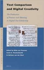 Text Comparison and Digital Creativity:  The Production of Presence and Meaning in Digital Text Scholarship