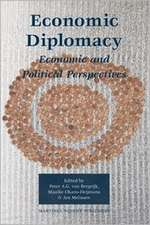 Economic Diplomacy: Economic and Political Perspectives
