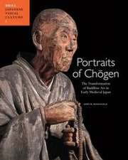 Portraits of Ch Gen:  The Transformation of Buddhist Art in Early Medieval Japan