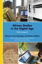African Studies in the Digital Age: DisConnects?