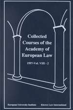 Collected Courses of the Academy of European Law/1997 Protection of Human Rights (Volume VIII, Book 2)