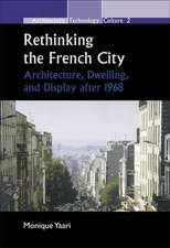 Rethinking the French City: Architecture, Dwelling, and Display after 1968