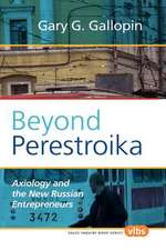 Beyond Perestroika: Axiology and the New Russian Entrepreneurs