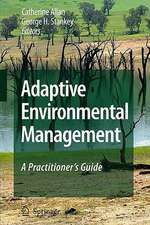 Adaptive Environmental Management: A Practitioner's Guide