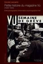 Petite Histoire Du Magazine Vu (1928-1940):  Entre Photographie D'Information Et Photographie D'Art