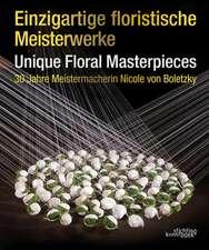 Einzigartige Floristische Meisterwerke Unique Floral Masterpieces