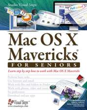 Mac OS X Mavericks for Seniors: Learn Step by Step How to Work with Mac OS X Mavericks