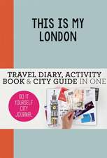 This is my London: Do-It-Yourself City Journal