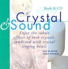 Crystal & Sound