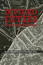 Divided Cities: Governing Diversity