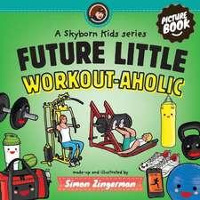 Future Little Workout-Aholic:  La Familia Babuba En Estocolmo