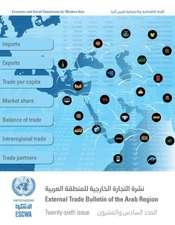 External Trade Bulletin of the Arab Region, Twenty-sixth Issue (English/Arabic Edition)