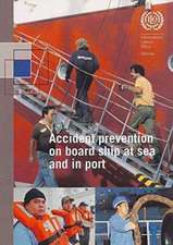 Accident Prevention on Board Ship at Sea and in Port: An Ilo Code of Practice