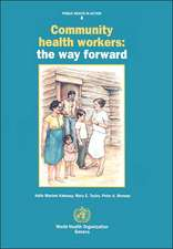 Community Health Workers:  The Way Forward