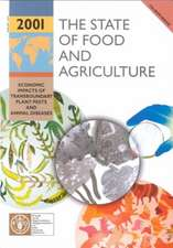 The State of Food and Agriculture 2001 (FAO Agriculture)