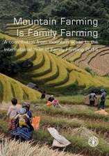 Mountain Farming Is Family Farming:  A Contribution from Mountain Areas to the International Year of Family Farming 2014