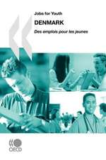 Jobs for Youth/Des Emplois Pour Les Jeunes Jobs for Youth/Des Emplois Pour Les Jeunes:  Denmark 2010
