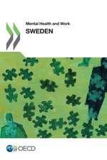 Mental Health and Work Mental Health and Work:  Sweden