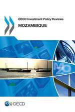 OECD Investment Policy Reviews:  Mozambique 2013