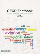 OECD Factbook 2014: Economic, Environmental, and Social Statistics