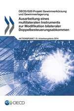 Ausarbeitung Eines Multilateralen Instruments Zur Modifikation Bilateraler Doppelbesteuerungsabkommen