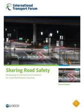 Sharing Road Safety: Developing an International Framework for Crash Modification Functions