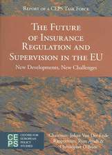 The Future of Insurance Regulation and Supervision in the EU: New Developments, New Challenges