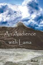 An Audience with Lama