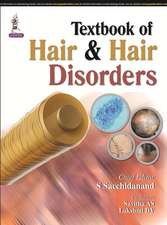 Textbook of Hair & Hair Disorders
