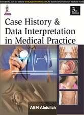 Case History & Data Interpretation in Medical Practice