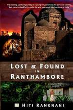 Lost & Found in Ranthambore