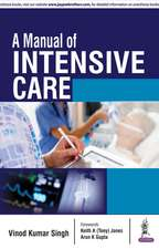 A Manual of Intensive Care