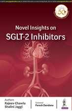 Novel Insights on SGLT-2 Inhibitors