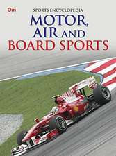 Motor, Air and Board Sports