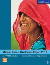 State of India's Livelihoods Report 2017: An ACCESS Publication
